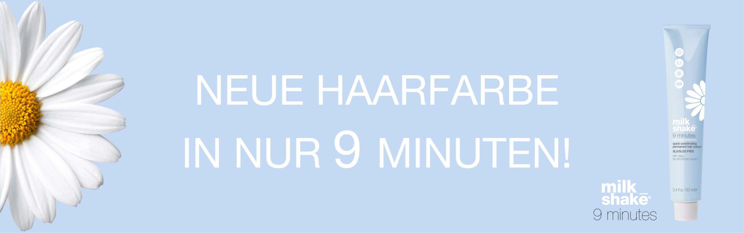 milk_shake 9 Minutes Haarfarbe